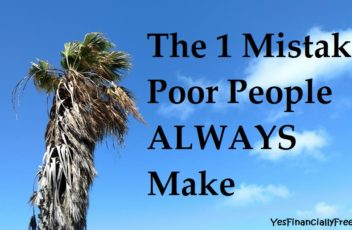 The 1 Mistake Poor People ALWAYS Make