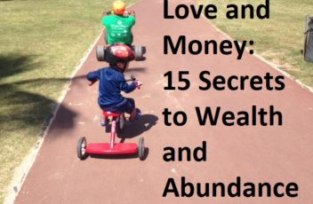 Love and Money 15 Secrets to Wealth and Abundance