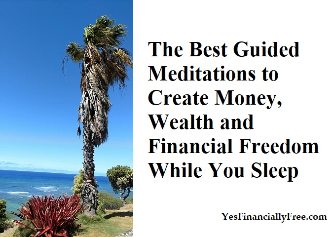 The Best Guided Meditations to Create Money, Wealth and